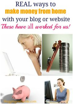 Real ways to make REAL money from home using your blog.  These are the ways that we use!