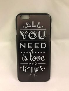 All you need is love and wifi.Black plastic Hardcover Cover Case for iPhone 6/6S #UnbrandedGeneric