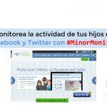 Monitorea la actividad de tus hijos en Facebook y Twitter con la aplicación #MinorMonitor