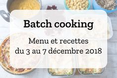 Menu, race list and recipes for the batch cooking of the week from December to Batch Cooking, Easy Cooking, Healthy Cooking, Cooking Corn, Cooking Games, Cooking Turkey, Cooking Crab Legs, Cooking Recipes For Dinner, How To Cook Corn