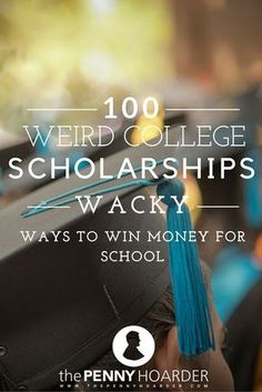 100 Weird College Scholarships: Wacky Ways to Win Money for School Can you make the best duck call or make an amazing PB&J? Are you really tall or really short? Do you have a specific name or an epic zombie apocalypse plan? We're not kidding: All of these Grants For College, Financial Aid For College, College Planning, Online College, Scholarships For College, College Hacks, Education College, College Life, College Students