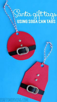 You can never start thinking about Christmas too early, it sneaks up on like that! This Santa gift tag that uses a recycled soda tab as the buckle is beyond cute. If you start saving tabs now and m…