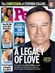 ON NEWSSTANDS 12/19/14: Robin Williams's son opens up to PEOPLE about life without his father. Plus: Stephen Collins's shocking confession.