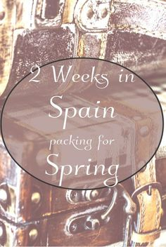 Packing for my spring trip to Spain was a challenge. The weather is unpredictable and variable throughout the day. This post details my Spain Packing List.