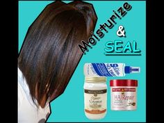 Moisturize & Seal Routine | Relaxer Stretch Method