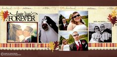 Love You Forever - 2 page scrapbook layout in Fall autumn colors - 5 photo wedding scrapbook layout