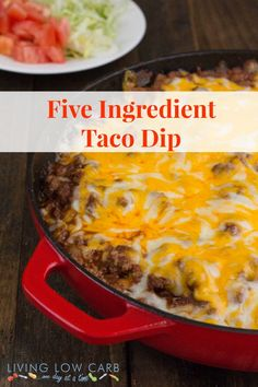 Five Ingredient Taco Dip--I'm not gonna worry about organic, grass fed stuff. I'm just going to use regular ingredients 'cause this sounds yummy!
