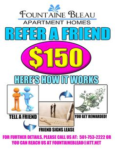 A Referral Flyer I made for our current residents - Refer A Friend to Fountaine Bleau Apartment Homes!