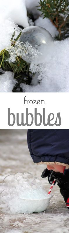 Bundle up and head outside for some extreme winter science with the kids. Make and observe fascinating frozen bubbles!