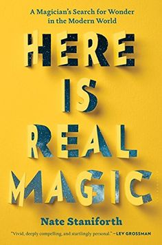 Here Is Real Magic: A Magician's Search for Wonder in the... https://www.amazon.ca/dp/163286424X/ref=cm_sw_r_pi_dp_U_x_cdTQAbW3Q381E
