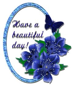 have a beautiful day glitter graphics | Glitter Text » Greetings » Have a beautiful day