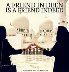 Friends are important for our sanity and soul but choose friends that love Allah as much as you. Like|Tag Your Friends|Retweet|Follow!
