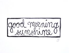 How is it going over there in your corner today? Tell me one {really} good thing. :: LINOCUT PRINT  Good morning sunshine by thebigharumph