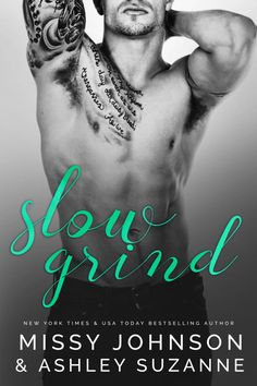 Cover Reveal:: Slow Grind by Missy Johnson & Ashley Suzanne