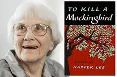 Harper Lee - created one of the most celebrated female characters - Scout Finch