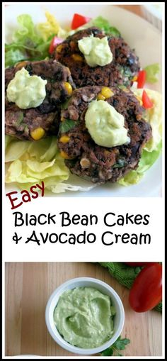 Easy Black Bean Cakes with Avocado Cream - perfect for Meatless Monday! With vegan options.