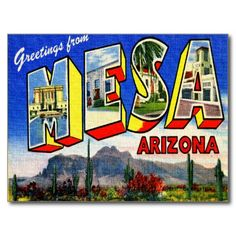 Greetings from Mesa Arizona ~ Vintage USA Travel Postcard