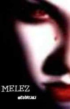 """""""MELEZ... - Yalnız Fell..."""" oku #wattpad #paranormal"""