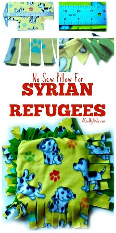 A Crafty Arab: No Sew Pillows for Syrian Refugees {Tutorial}. I work with a local organization, Salaam Cultural Museum, that sends volunteers to Greece to meet the boats of Syrian refugees landing on the island of Lesvos. These volunteers are the first contact the refugees have with people after being in the sea for days. …