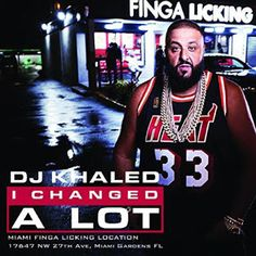 Hip-Hop HQ: DJ Khaled - I Changed a Lot (Deluxe Edition) [2015...