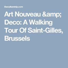 Art Nouveau & Deco: A Walking Tour Of Saint-Gilles, Brussels
