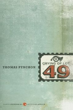 The Crying of Lot 49 (Perennial Fiction Library) by Thomas Pynchon,http://www.amazon.com/dp/006091307X/ref=cm_sw_r_pi_dp_YT9Wsb17DXTN9DX1