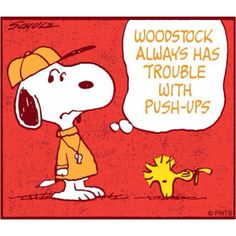 Woodstock always has trouble with push-ups