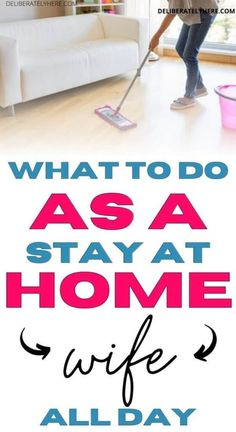 How to Know if Being a Stay at Home Wife is Right for You & How to be a Good One Time Management Activities, Prayer For Wife, Block Scheduling, Kids Schedule, Home Defense, Stay At Home Mom, Happy Wife, Good Wife, Getting Things Done