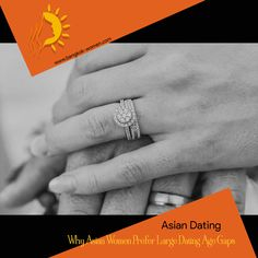 Have a better understanding about why Asian Women prefer larger dating age gaps, the common problems encountered, and how to make age gap relationships work Thai Dating, Asian Woman, Class Ring, Gap, Larger, Relationships, Women, Relationship
