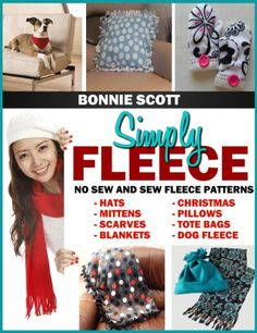 No sew and sew fleece projects to make in an hour or an evening.Simply Fleece contains over 30 quick fleece projects and crafts to make. With both no sewing and Fleece Crafts, Fleece Projects, Diy Craft Projects, Fabric Crafts, Sewing Crafts, Sewing Projects, Craft Ideas, Fleece Patterns, Sewing Patterns