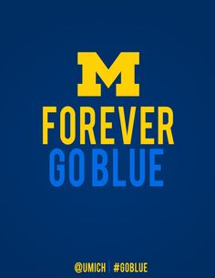 More downloadable posters for your dorm! #GoBlue