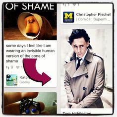 Tom Hiddelston in the invisible cone of shame. Thanks for the fun Pinterest!