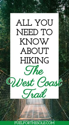 Eleven Tips for Hiking the West Coast Trail – Fuel For The Sole Travel & Outdoor Lifestyle – Famous Last Words Camping Needs, Camping Gear, Hiking Gear, Hiking Trails, Camping Cabins, Camping Survival, Survival Gear, West Coast Trail, Best Campgrounds