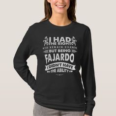 But Being FAJARDO I Didn't Have Ability T-Shirt - Xmas ChristmasEve Christmas Eve Christmas merry xmas family kids gifts holidays Santa