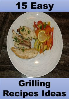 Easy Grilling Recipes Ideas for Healthy Weight Loss