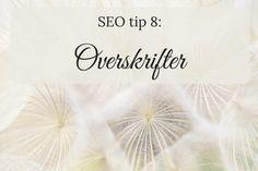 SEO tip8: overskrifter
