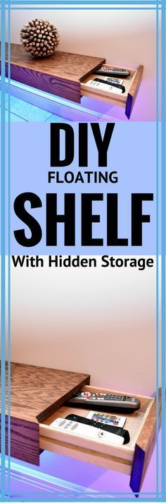 DIY Floating Shelf With Hidden Storage http://vid.staged.com/DdZs