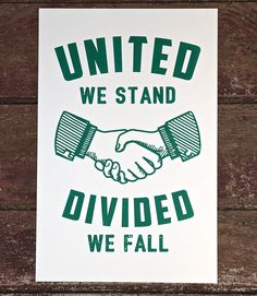 United We Stand, Divided We Fall Print Green