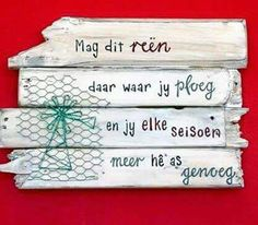 Ploeg* Sign Quotes, Qoutes, Afrikaanse Quotes, Card Sentiments, Diy Signs, Diy Arts And Crafts, Birthday Wishes, Wise Words, Projects To Try