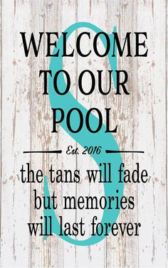 Housewarming Personalized Monogram Welcome To Our Pool Tan Fades Memories Last Forever Monogram Initial Outdoor Canvas Christmas Gift - pool decor Mini Pool, Above Ground Pool, In Ground Pools, Backyard Pool Landscaping, Landscaping Ideas, Backyard Ideas, Outdoor Ideas, Pergola Ideas, Patio Ideas