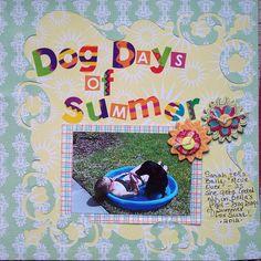 pet scrapbook summer layouts   Dog Days of Summer! - Scrapbook.com