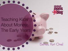 Teaching Kids About Money: The Early Years {Series}   Cincinnati Moms Blog {www.citymomsblog.com}