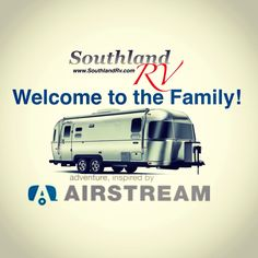 We are proud to announce that #Airstream has chosen #SouthlandRV to represent them for all of Atlanta and North Georgia!