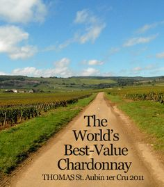 """Beside Chablis, the best secret in a white Burgundy lover's cellar is his stash of St. Aubin. It's a source for what Rajat Parr calls """"some of the best-value Chardonnays in the world."""""""