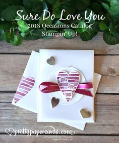Stampin' Up! Sure Do Love You and Heart Happiness stamp sets create pretty Valentine cards - Peggy Noe - stampinup