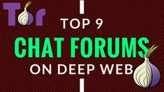 Top 9 Chat Forums on Deep Web   Enter At Your own Risk