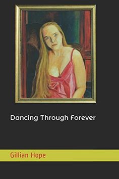 Dancing Through Forever (The Forever Romance) by Gillian ... https://www.amazon.co.uk/dp/1520438508/ref=cm_sw_r_pi_dp_x_W1mMyb19F6VTE