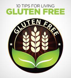 10 Tips for Gluten Free Living