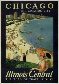 Chicago, the vacation city - Illinois Central, the road of travel luxury - 1926 -