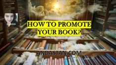How To Promote Your Book Hey lovelies! You are a published author and want your book to get selected? Web Address, What Book, Love Ya, Interview Questions, Books To Buy, True Friends, To Tell, Writers, Promotion